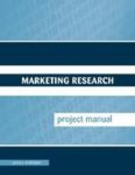 9780073128887: Marketing Research Project Manual