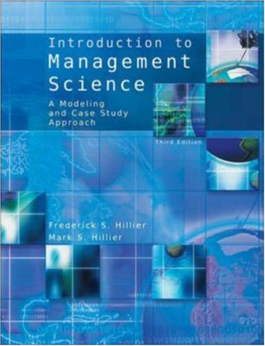 9780073129037: Introduction to Management Science: A Modeling and Case Studies Approach with Spreadsheets