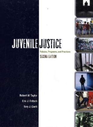 9780073129273: Juvenile Justice: Policies, Programs, and Practices