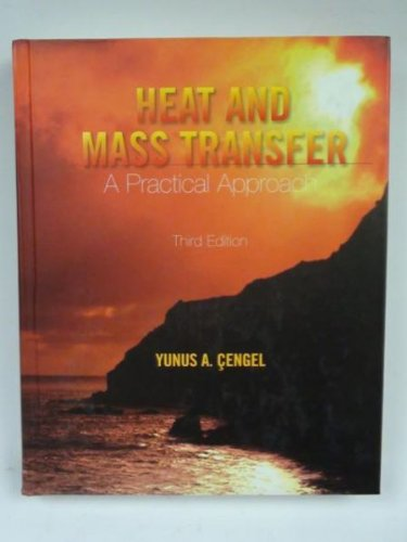 9780073129303: Heat and Mass Transfer: A Practical Approach (McGraw-Hill Series in Mechanical Engineering)