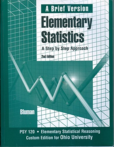9780073129655: Elementary Statistics: A Step By Step Approach (Custom Edition For Ohio University)