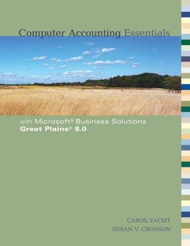 Computer Accounting Essentials With Great Plains: Carol Yacht, Susan