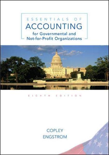 9780073130965: Essentials of Accounting for Governmental and Not-for-Profit Organizations, 8th Edition
