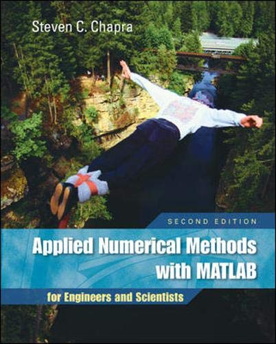 9780073132907: Applied Numerical Methods with MATLAB for Engineers and Scientists