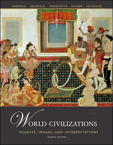9780073133386: World Civilizations: Sources, Images and Interpretations, Volume 2