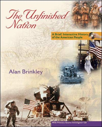 9780073133461: The Unfinished Nation: A Brief, Interactive History of the American People Vol. 1 to 1877
