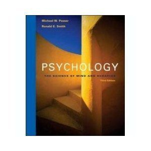 Psychology: The Science of Mind and Behavior 3rd: Passer, Michael W.; Smith, Ronald E.