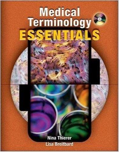 Medical Terminology Essentials: Lisa Breitbard Nina