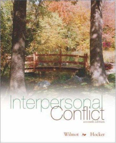 Interpersonal Conflict: William Wilmot, Joyce Hocker