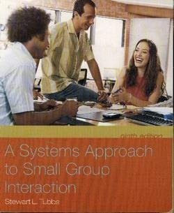 9780073135663: Title: A Systems Approach to Small Group Interaction