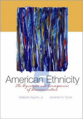 9780073135779: American Ethnicity: The Dynamics and Consequences of Discrimination