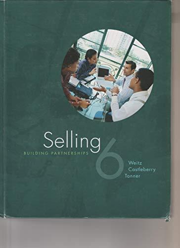 9780073136905: Selling: Building Partnerships