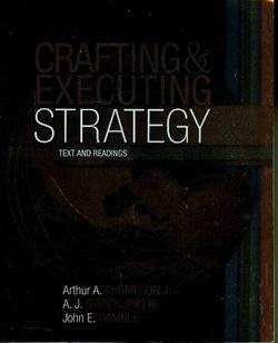 9780073137216: Crafting and Executing Strategy: Text and Readings