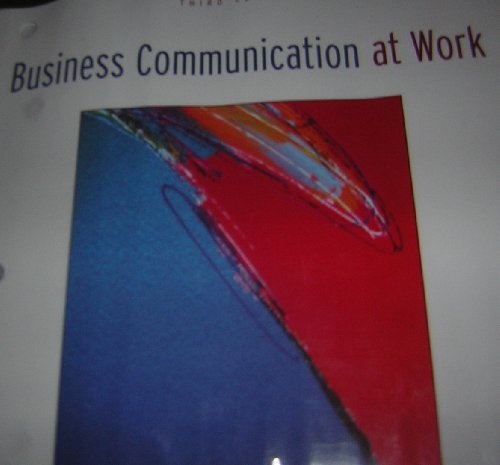 9780073138329: Business Communication at Work