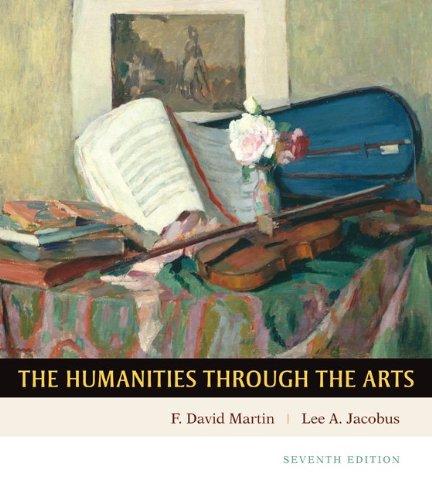 9780073138633: Humanities through the Arts