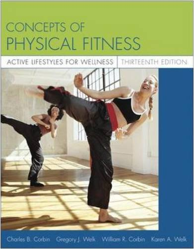 9780073138794: Concepts of Physical Fitness: Active Lifestyles for Wellness with PowerWeb