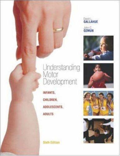 9780073138855: Understanding Motor Development: Infants, Children, Adolescents, Adults with PowerWeb