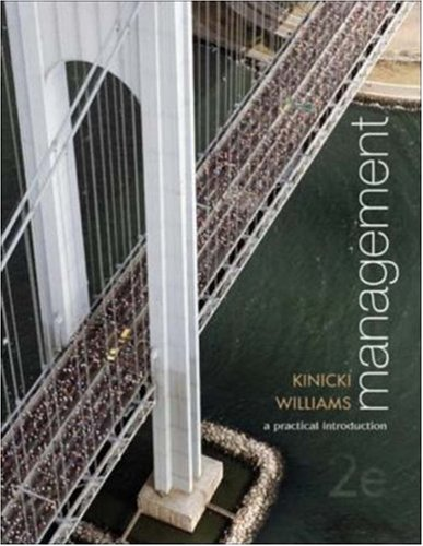 Management: A Practical Introduction with Online Learning: Angelo Kinicki, Brian