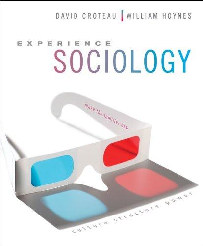 Experience Sociology: David Croteau; William