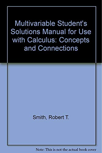 9780073193922: Multivariable Student's Solutions Manual for use with Calculus: Concepts and Connections