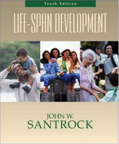 Life-Span Development with LifeMAP CD-ROM and PowerWeb: John W Santrock