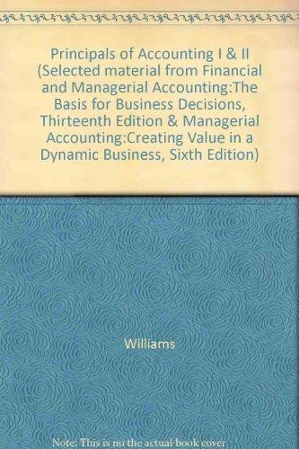 Principles of Accounting I & II- Financial & Managerial Accounting, 13th and Managerial ...