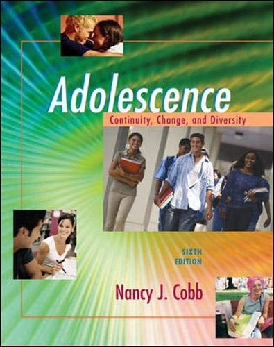 9780073194721: Adolescence: Continuity, Change, and Diversity