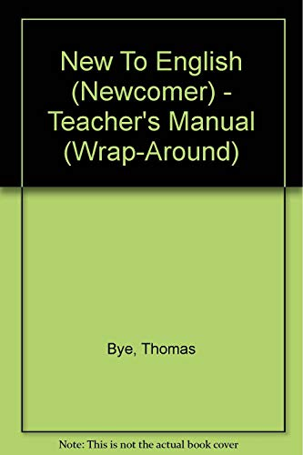 9780073194776: New to English (Newcomer): Teacher's Manual (Wrap-Around)