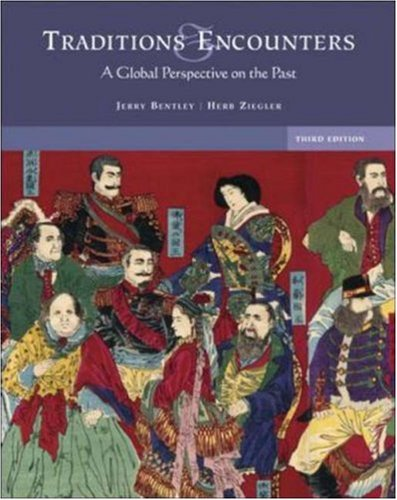 9780073195674: Traditions And Encounters: A Global Perspective on the Past