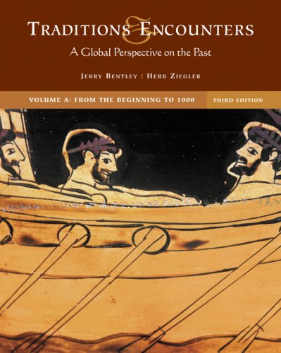 9780073195698: Traditions & Encounters, Vol. A: A Global Perspective on the Past
