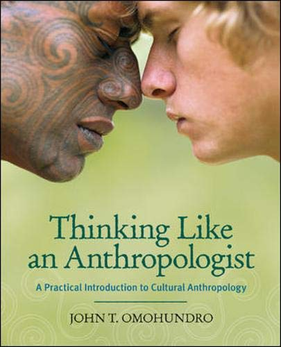9780073195803: Thinking Like an Anthropologist: A Practical Introduction to Cultural Anthropology