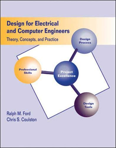 9780073195995: Design for Electrical and Computer Engineers: Theory Concepts and Practice
