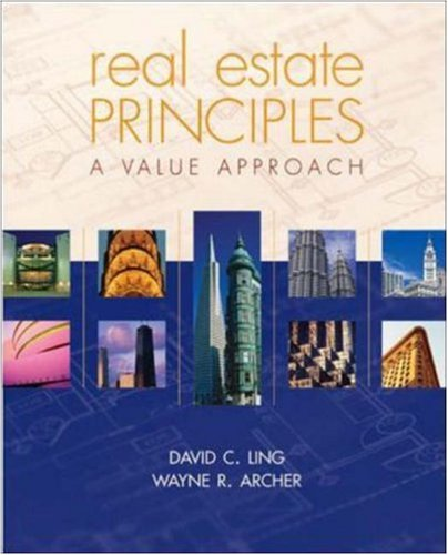 Real Estate Principles : A Value Approach: David C. Ling;