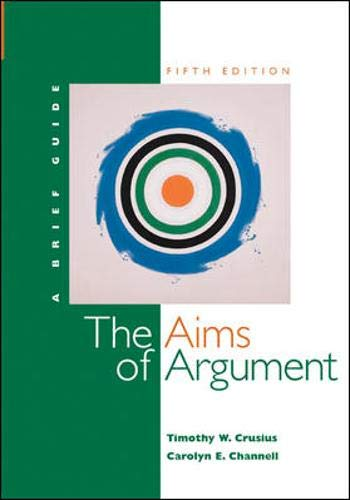 9780073196763: Aims of Argument: A Brief Guide with Student Access to Catalyst