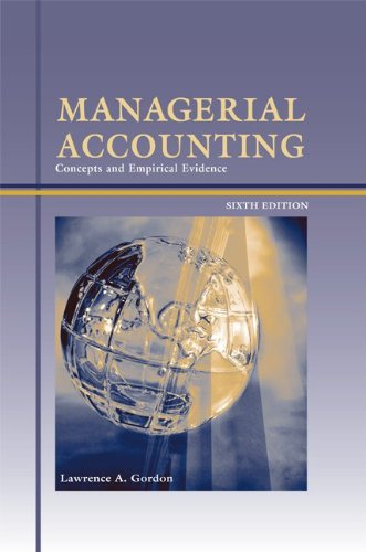 9780073198002: Managerial Accounting: Concepts and Empirical Evidence, 6th Edition