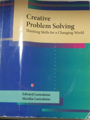 9780073198477: Creative Problem Solving: Thinking Skills for a Changing World