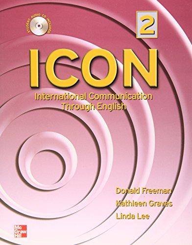 9780073198774: ICON, International Communication Through English - Intermediate: Level 2