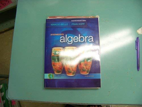 Intermediate Algebra a Real World Approach AIE: Ignacio Bello