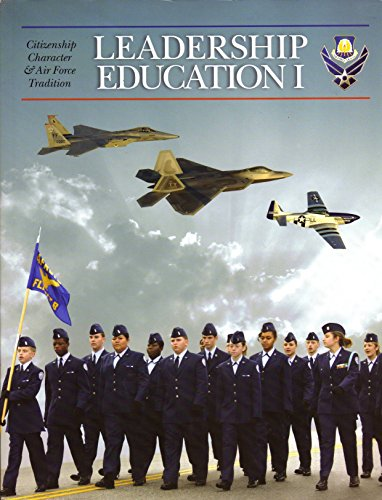 9780073201528: Leadership Education I Citizenship, Character, and Air Force Tradition