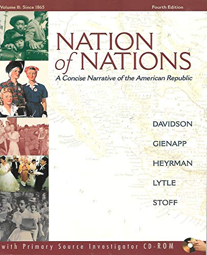 9780073201948: Nation of Nations: A Concise Narrative of the American Repulic, Vol. 2: Since 1865