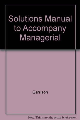 9780073202938: Solutions Manual to Accompany Managerial