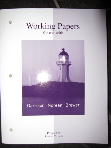 Working Papers: Ray H Garrison,
