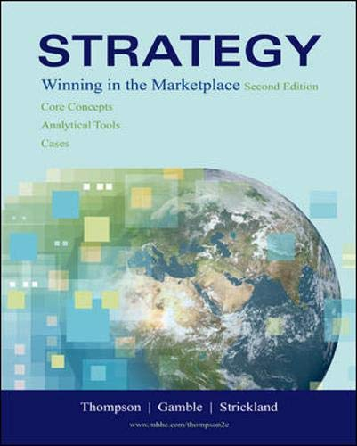 Strategy: Winning in the Marketplace: Core Concepts,: Arthur A. Jr.