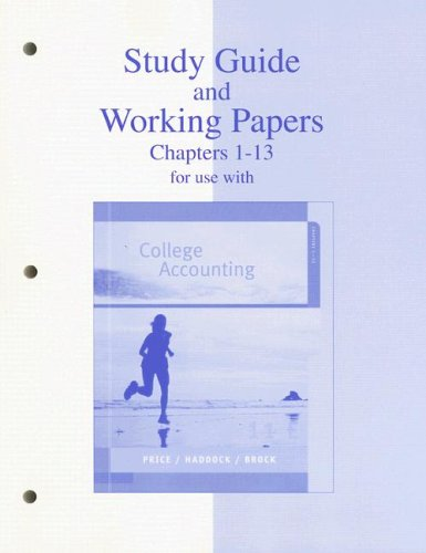 9780073203485: Study Guide & Working Papers Ch 1-13 to accompany College Accounting 11e Chapters 1-13