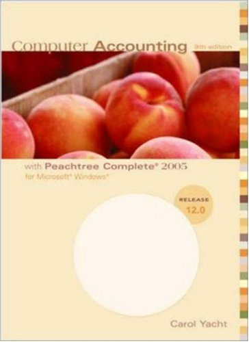 9780073204109: Computer Accounting With Peachtree Complete 2005 for Microsoft Windows: Release 12.0