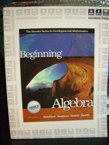 9780073204369: Beginning Algebra (The Streeter Series in Developmental Mathematics)