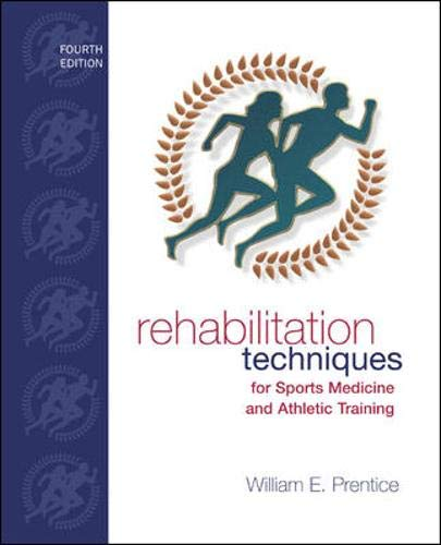 9780073205809: Rehabilitation Techniques for Sports Medicine and Athletic Training with Laboratory Manual and eSims Password Card (Rehabilitation Techniques in Sports Medicine)