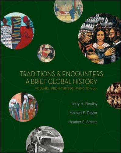 9780073207025: Traditions & Encounters: A Brief Global History, Volume I