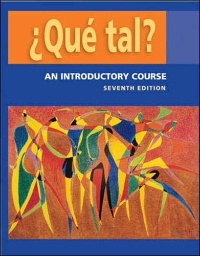 Que tal?: An Introductory Course Student Edition: Thalia Dorwick, Ana