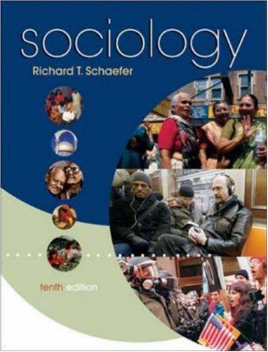 Sociology (9780073209500) by Schaefer, Richard T.